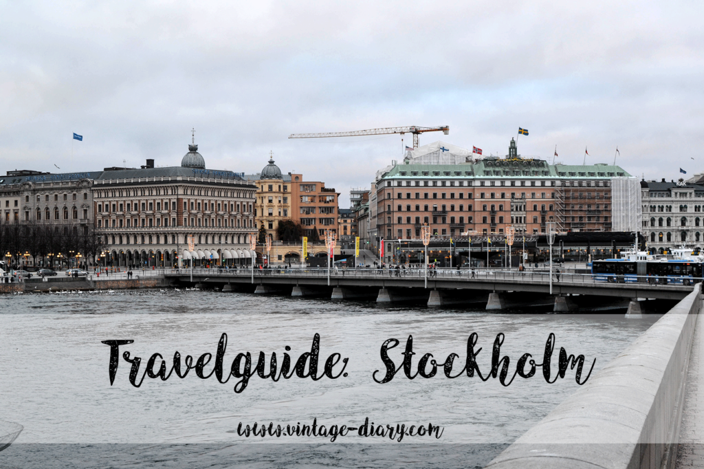 TRAVELGUIDE // 4 TAGE IN STOCKHOLM