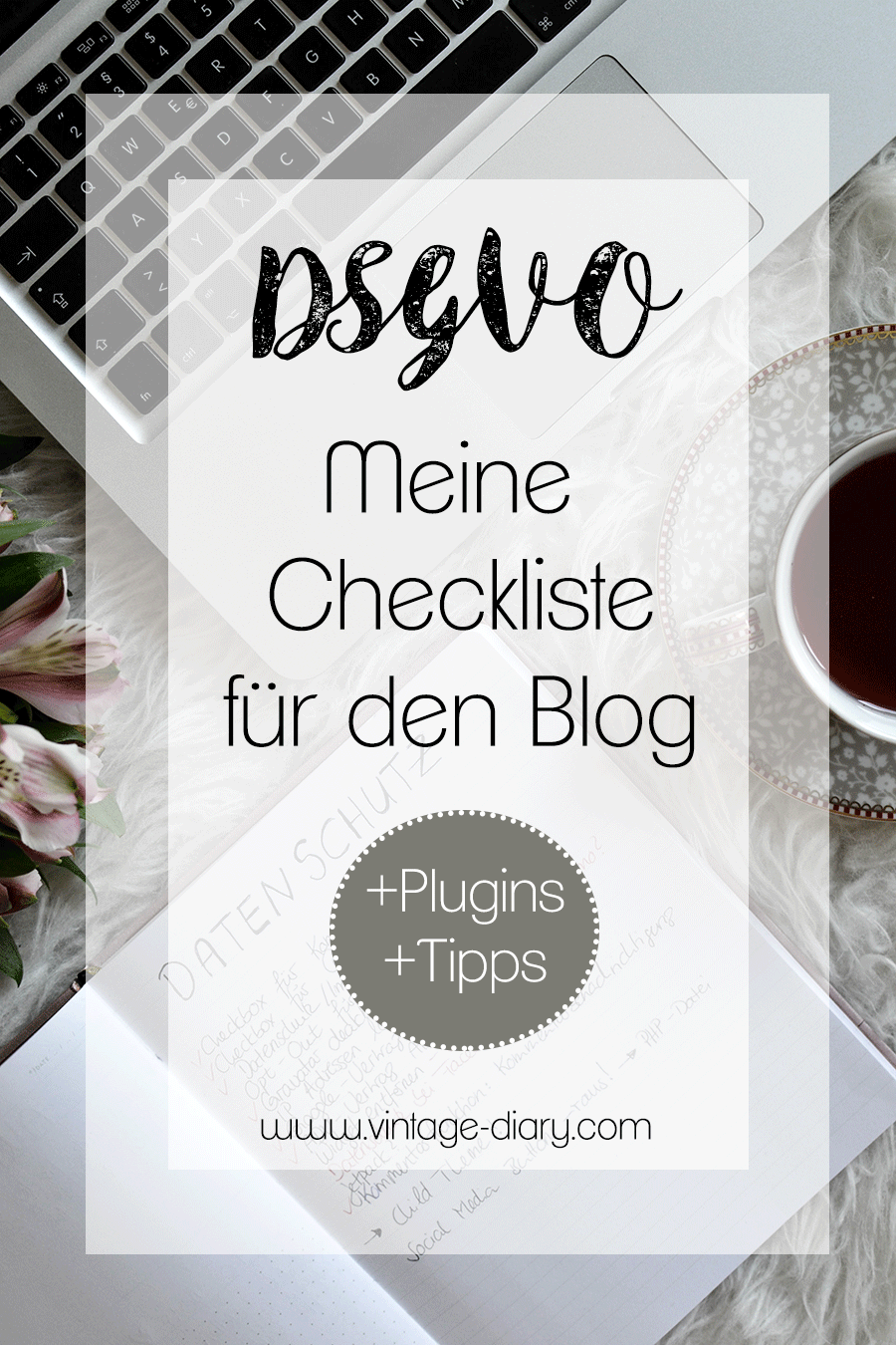 DSGVO - MEINE CHECKLISTE FÜR DEN BLOG